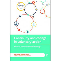 Continuity and Change in Voluntary Action: Patterns, Trends and Understandings by Rose Lindsey, 9781447324843