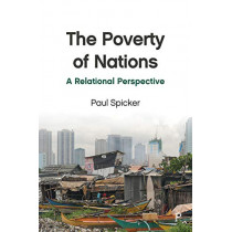The Poverty of Nations: A Relational Perspective by Paul Spicker, 9781447343325