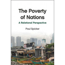 The Poverty of Nations: A Relational Perspective by Paul Spicker, 9781447343332