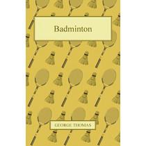 Badminton by George Thomas, 9781447426691