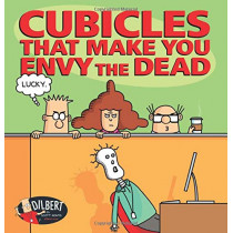 Cubicles That Make You Envy the Dead by Scott Adams, 9781449493783