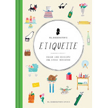 Mr. Boddington's Etiquette: Charm and Civility for Every Occasion by Mr. Boddington's Studio, 9781452158211