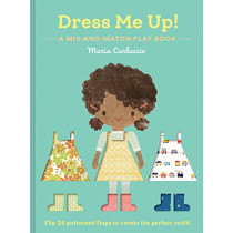 Dress Me Up!: A Mix-and-Match Play Book by Maria Carluccio, 9781452160399