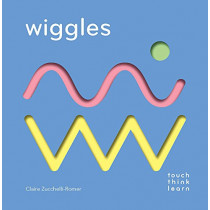 TouchThinkLearn: Wiggles by Claire Zucchelli-Romer, 9781452164755