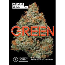 Green: A Pocket Guide to Pot by Dan Michaels, 9781452166117