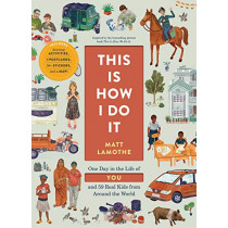 This Is How I Do It by Matt Lamothe, 9781452174600