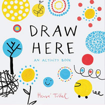 Draw Here by Herve Tullet, 9781452178608