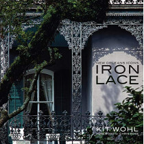 New Orleans Icons: Iron Lace, 9781455618552