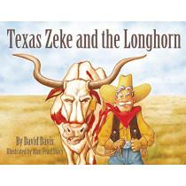 Texas Zeke and the Longhorn by David Davis, 9781455624218