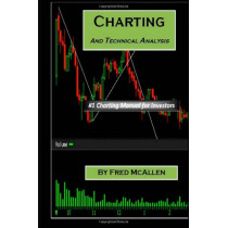 Charting and Technical Analysis by Fred McAllen, 9781456468699