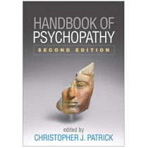 Handbook of Psychopathy, Second Edition by Christopher J. Patrick, 9781462541232