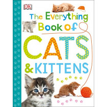 The Everything Book of Cats and Kittens by DK, 9781465470096