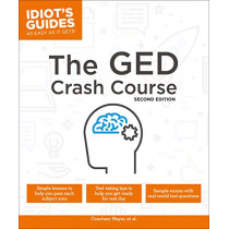 The GED Crash Course, 2e by Courtney Mayer, 9781465470232