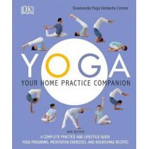 Yoga: Your Home Practice Companion by Sivananda Yoga Vedanta Centre, 9781465473189