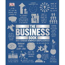 The Business Book: Big Ideas Simply Explained by DK, 9781465475886