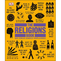 The Religions Book: Big Ideas Simply Explained by DK, 9781465476463