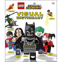 Lego DC Comics Super Heroes Visual Dictionary (Library Edition) by Elizabeth Dowsett, 9781465478412