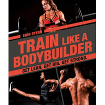 Train Like a Bodybuilder by DK, 9781465483744