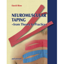 NeuroMuscular Taping: From Theory to Practice by David Blow, 9781467530361
