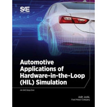 Automotive Applications of Hardware-in-the-Loop (HIL) Simulation by Adit Joshi, 9781468600032