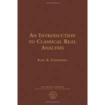 An Introduction to Classical Real Analysis by Karl R. Stromberg, 9781470425449