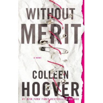 Without Merit by Colleen Hoover, 9781471174018