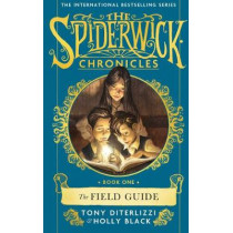 The Field Guide by Tony DiTerlizzi, 9781471174940