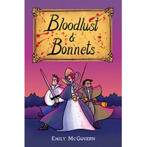 Bloodlust and Bonnets by Ms. Emily McGovern, 9781471178955