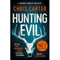 Hunting Evil by Chris Carter, 9781471179556