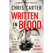 Written in Blood by Chris Carter, 9781471179570