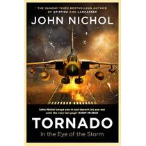 Tornado: In the Eye of the Storm by John Nichol, 9781471180521