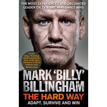 The Hard Way: Adapt, Survive and Win by Mark 'Billy' Billingham, 9781471186738
