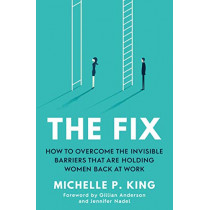 The Fix by Michelle P. King, 9781471193033