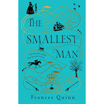 The Smallest Man by Frances Quinn, 9781471193439