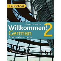 Willkommen! 2 German Intermediate course: Coursebook by Heiner Schenke, 9781471805158