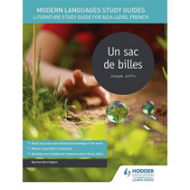 Modern Languages Study Guides: Un sac de billes: Literature Study Guide for AS/A-level French by Karine Harrington, 9781471891878