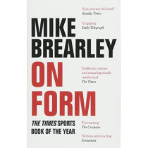 On Form: The Times Book of the Year by Mike Brearley, 9781472121806