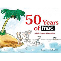 50 Years of MAC: A Half Century of British Life by Mark Bryant, 9781472141620