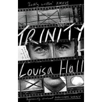 Trinity: Shortlisted for the Dylan Thomas Prize by Louisa Hall, 9781472154033