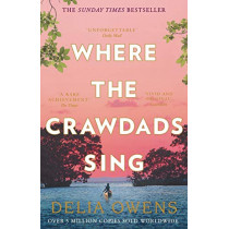 Where the Crawdads Sing by Delia Owens, 9781472154668