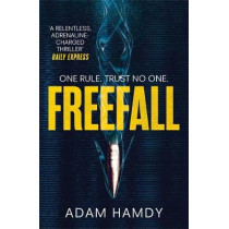 Freefall: the explosive thriller (Pendulum Series 2) by Adam Hamdy, 9781472233516