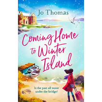 Coming Home to Winter Island by Jo Thomas, 9781472246028