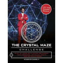 The Crystal Maze Challenge: Let The Games Begin! by Neale Simpson, 9781472250414
