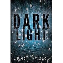 Dark Light by Jodi Taylor, 9781472264213