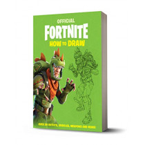 FORTNITE Official: How to Draw by Epic Games, 9781472265289