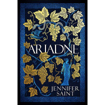 Ariadne: The Brilliant Feminist Debut that Everyone is Talking About by Jennifer Saint, 9781472273864