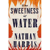 The Sweetness of Water by Nathan Harris, 9781472274373