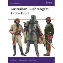 Australian Bushrangers 1788-1880 by Ian Knight, 9781472831101