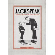 Jackspeak: A Guide to British Naval Slang & Usage, 9781472834133