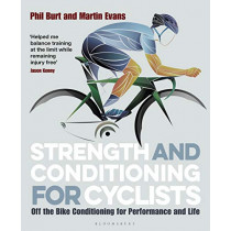 Strength and Conditioning for Cyclists by Phil Burt, 9781472940131